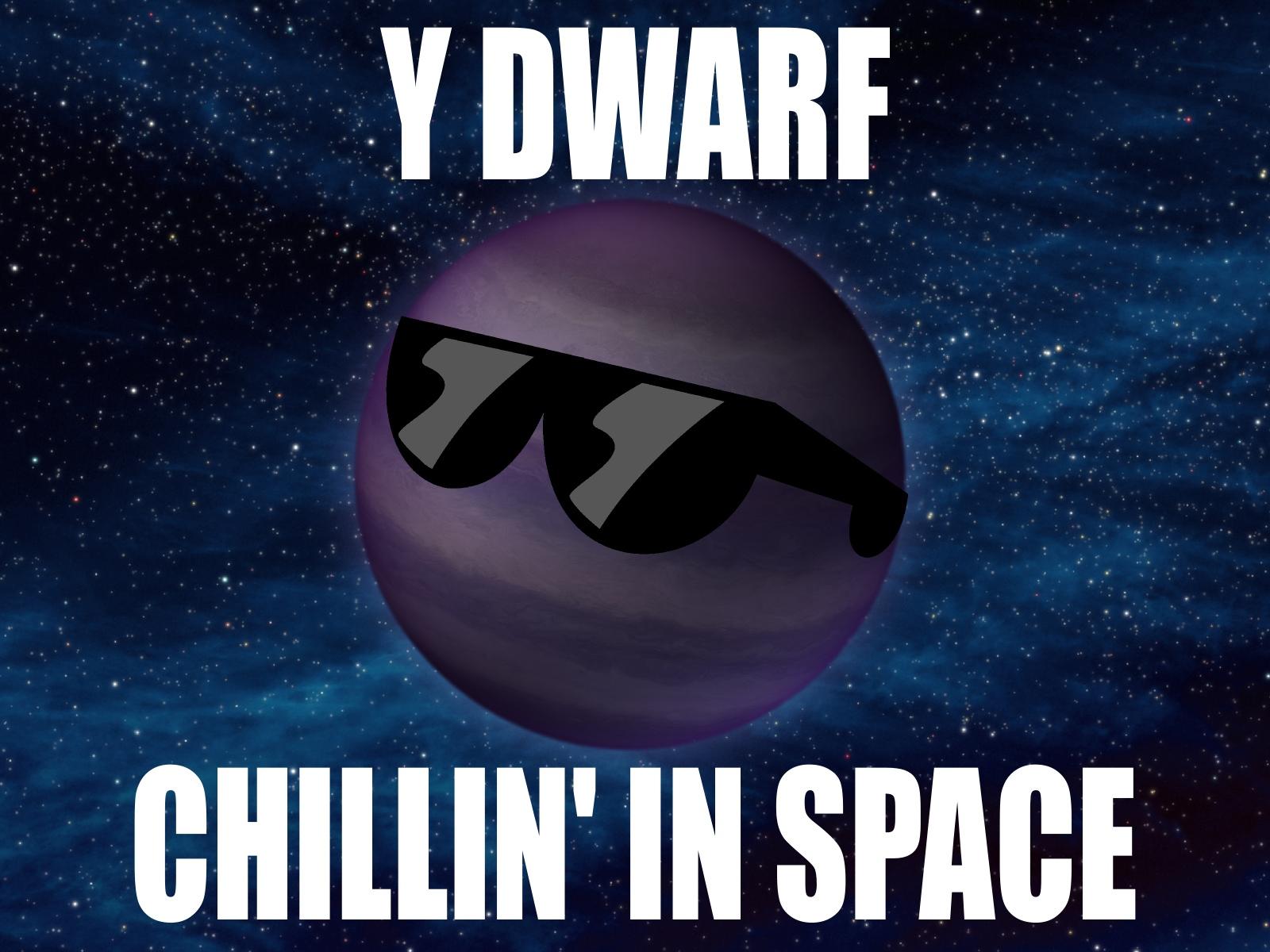y-dwarf-chillin-in-space.jpg