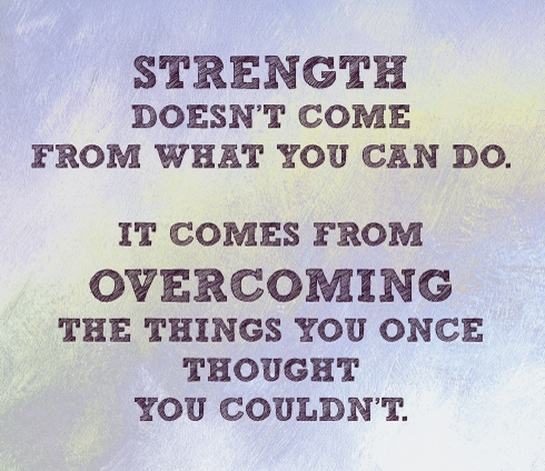 Strength from what you can do Quote