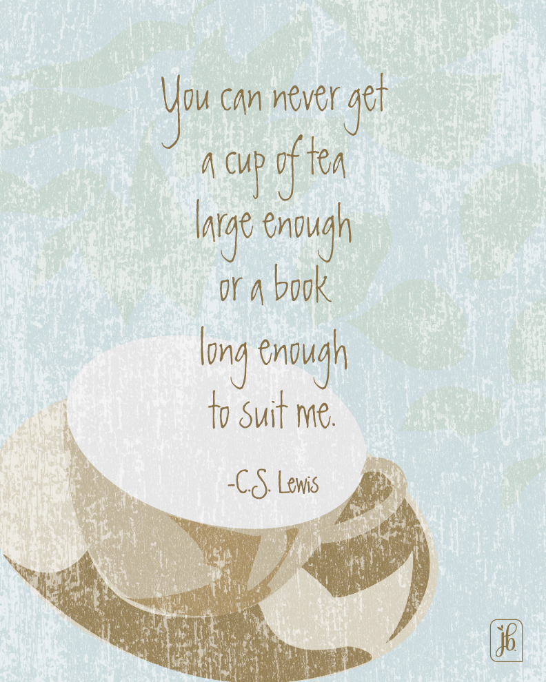 A Cup of Tea Quote