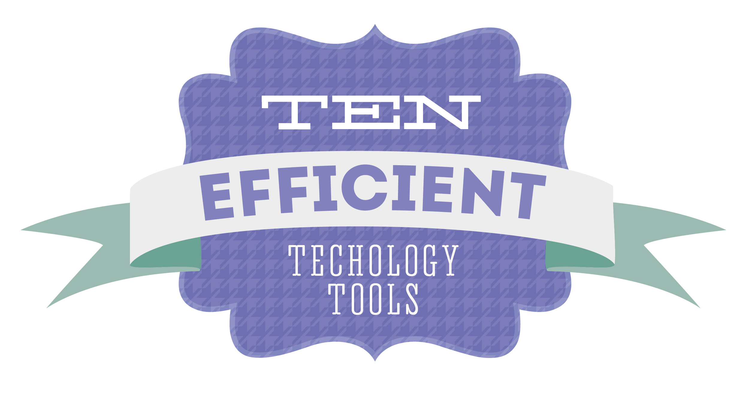 Ten Efficient Technology Tools