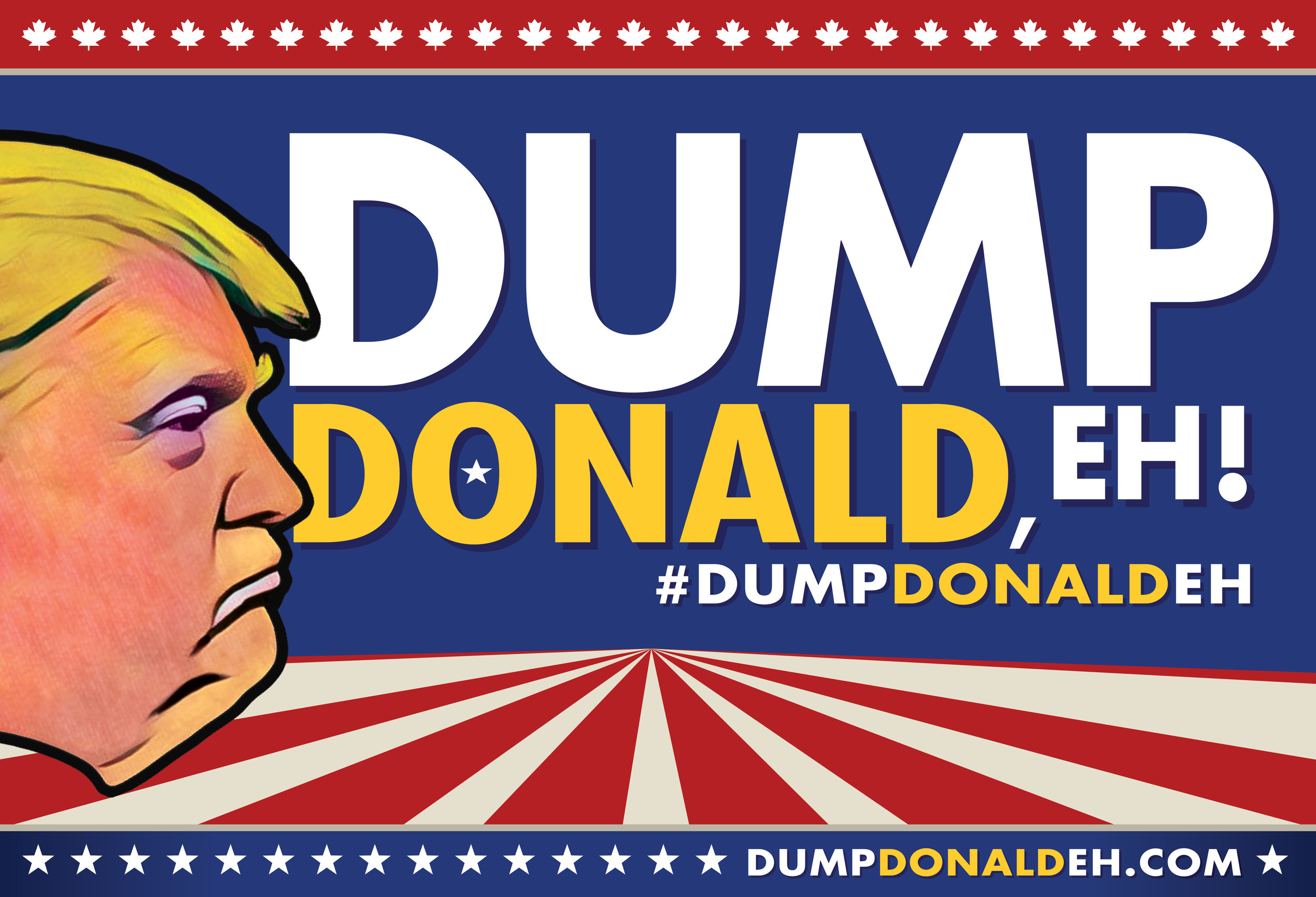 The Dump Donald, EH! lawn sign