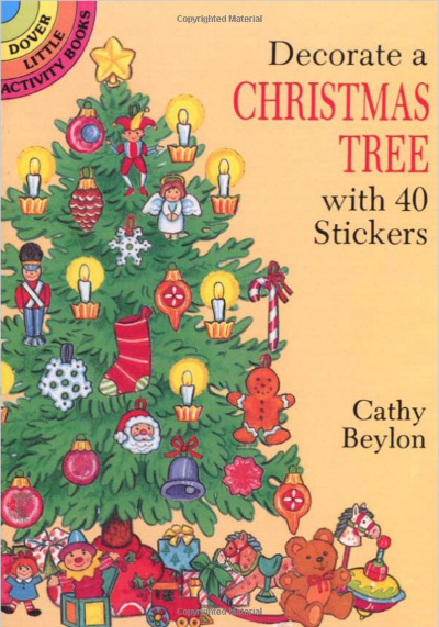 Dover Little Activity Books are always a great value -usually less than $1.50. This  Christmas Tree Sticker Book is packed with ornaments and traditional Christmas items.