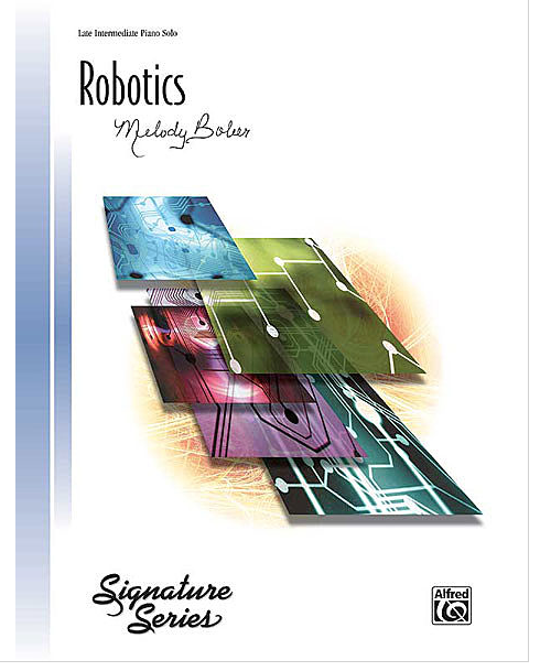 Robotics  by Melody Bober. A late intermediate jazzy piece that looks and sounds harder than it is. Clean octave stretch is required.