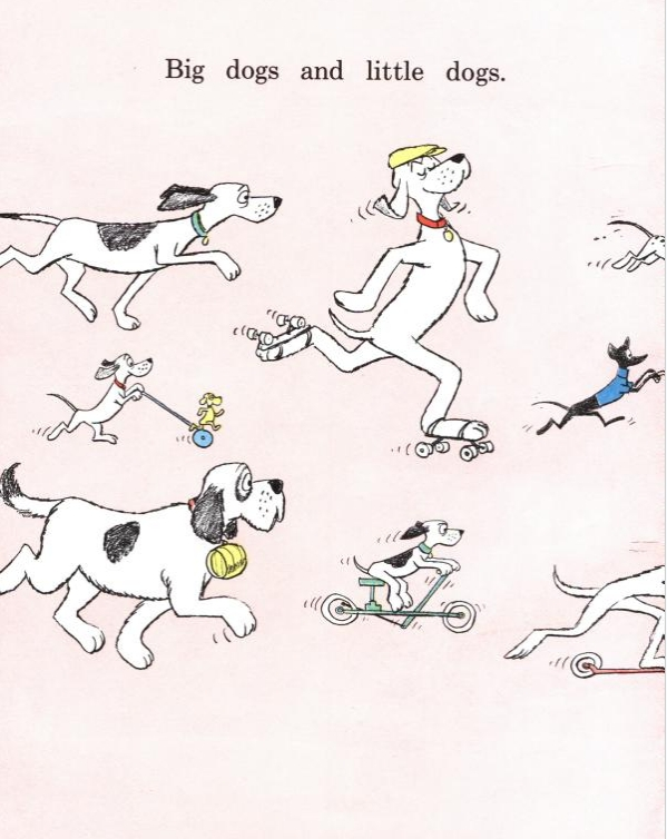 Whimsical illustrations like these from    Go Dog, Go!    keep assessing a child's reading level from becoming too serious.