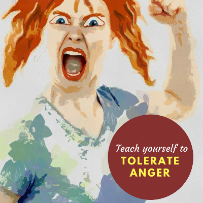 Teach Yourself to Tolerate Anger.png