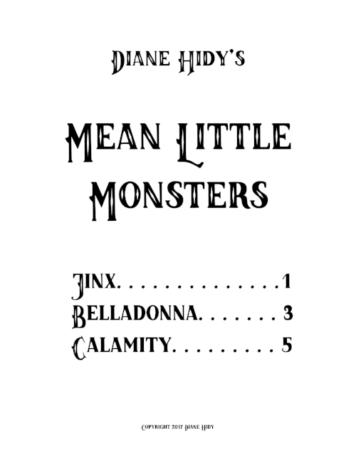 Mean Little Monsters Table of Contents