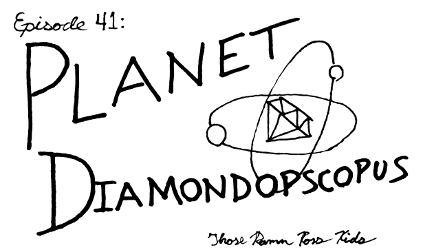 41-planetdiamondopscopus.jpeg