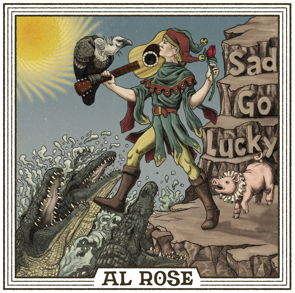 Al Rose - Sad Go Lucky