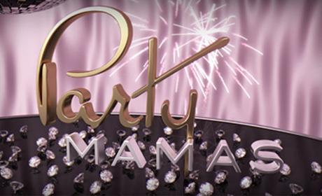 PARTY MAMA'S (season 3, 4) -  clip
