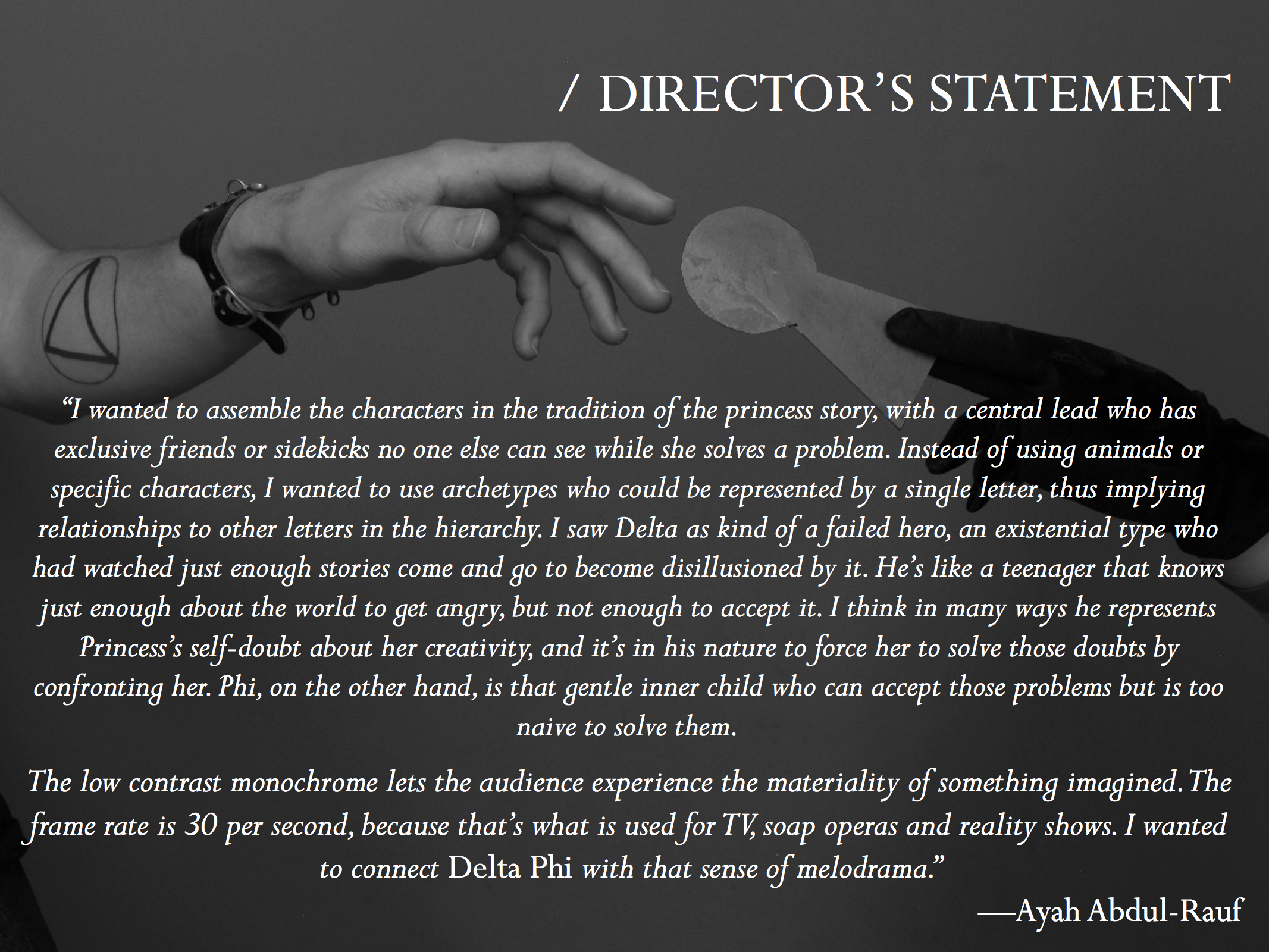 Delta Phi Director's Statement