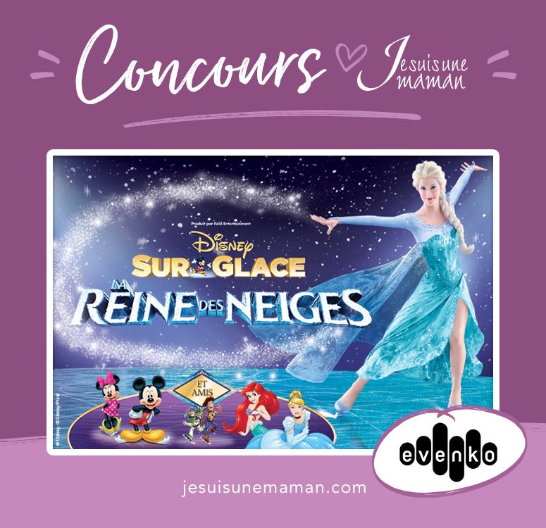 Reine des Neiges-Evenko-Sortie en famille-Concours-Maman-enfant-Princesse-Spectacle-Disney sur glace-Disney on ice-Je suis une maman