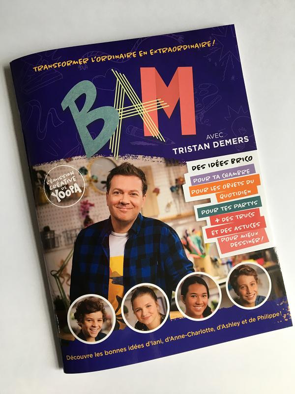 BAM-bricolé avec les mains-revue-cahier-idées d'activités- enfants-créatifs- émission créative-Yoopa-Tristant Dermers-Je suis une maman