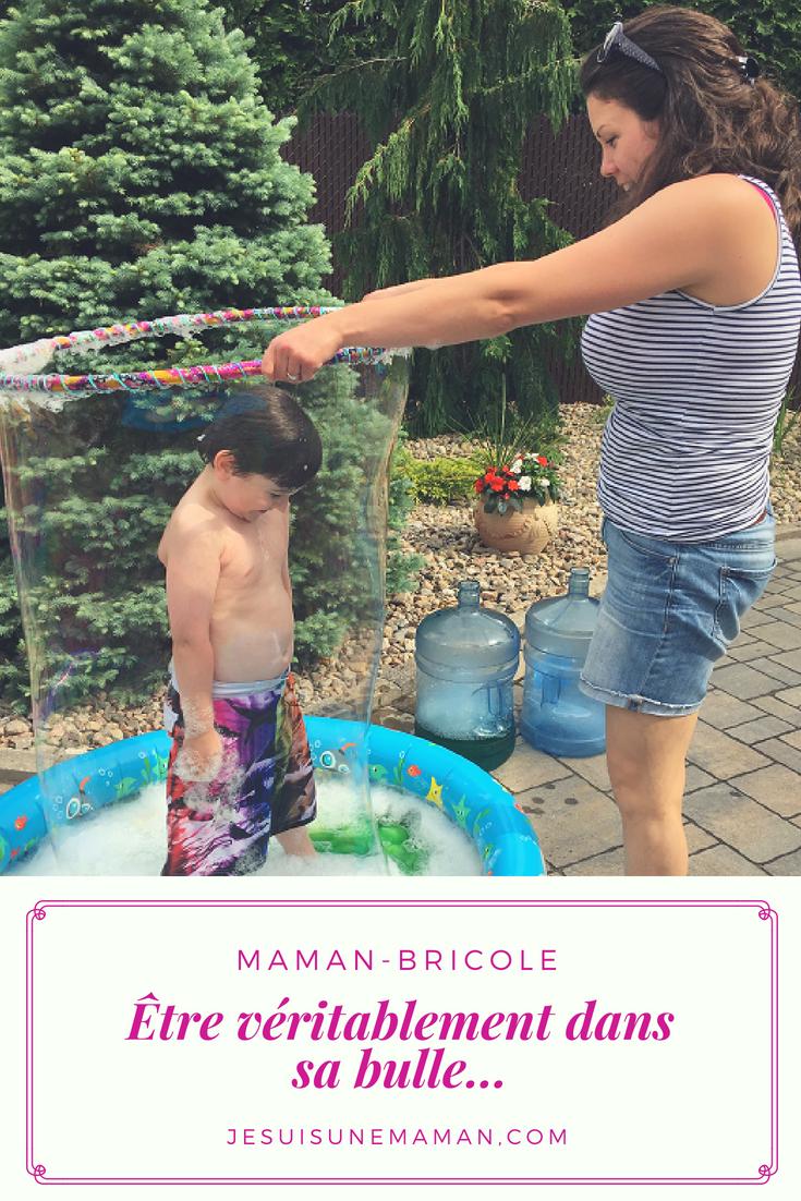 être dans sa bulle-bulle géante-activité-été-enfants-fun-entrer dans une bulle-originale-Maman Bricole-#MamanBricole-Je suis une maman