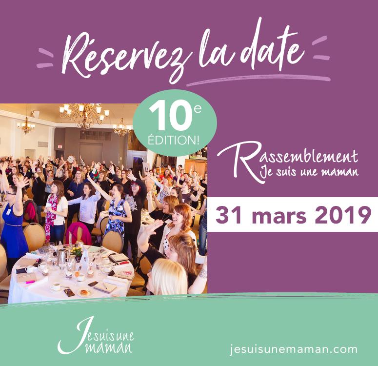 10e rassemblement-31 mars-Rassemblement Je suis une maman-réservez la date-maman-matinée-Jesuisunemaman.com
