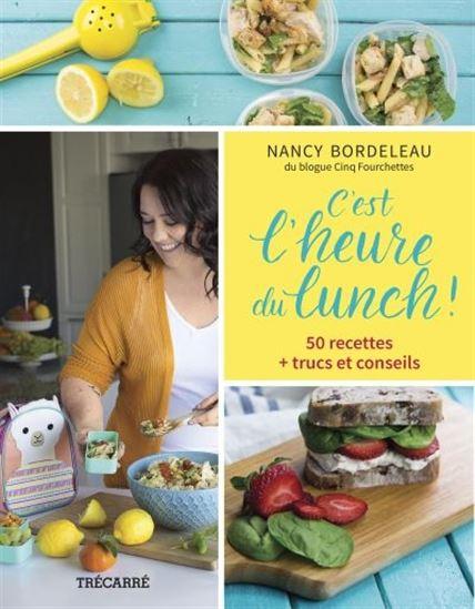 livres-recettes-truc-astuce-lunch-nancy-bordeleau-cinq-fourchettes-trecarre