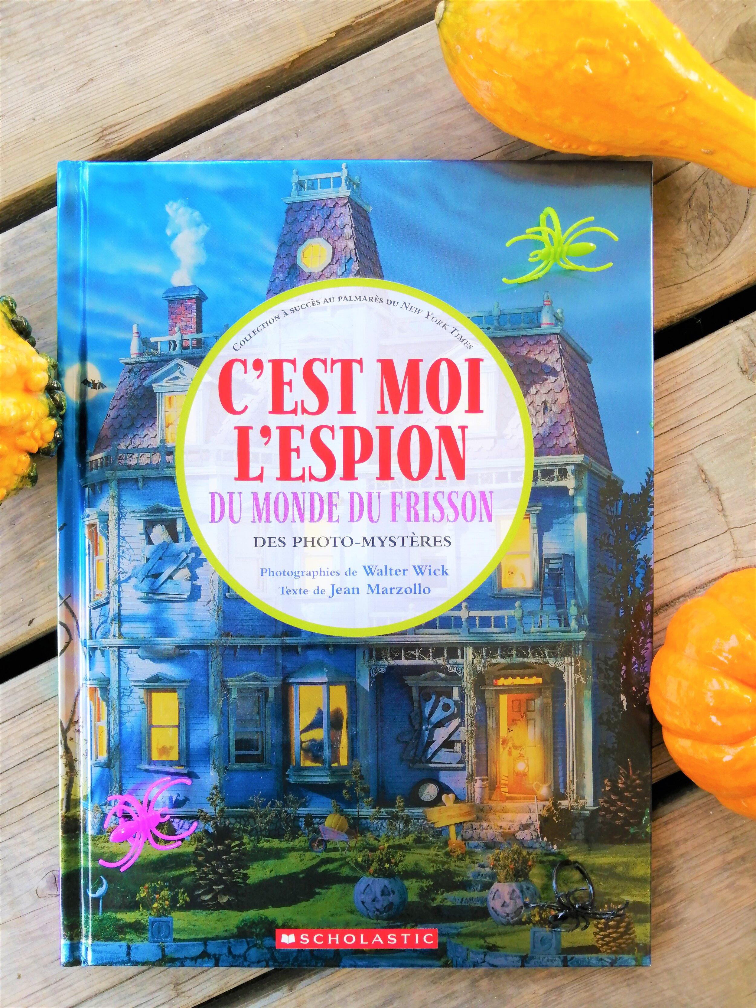 scholastic-cherche-et-trouve-c-est-moi-l-espion-du-monde-frisson-livre-halloween-7-ans