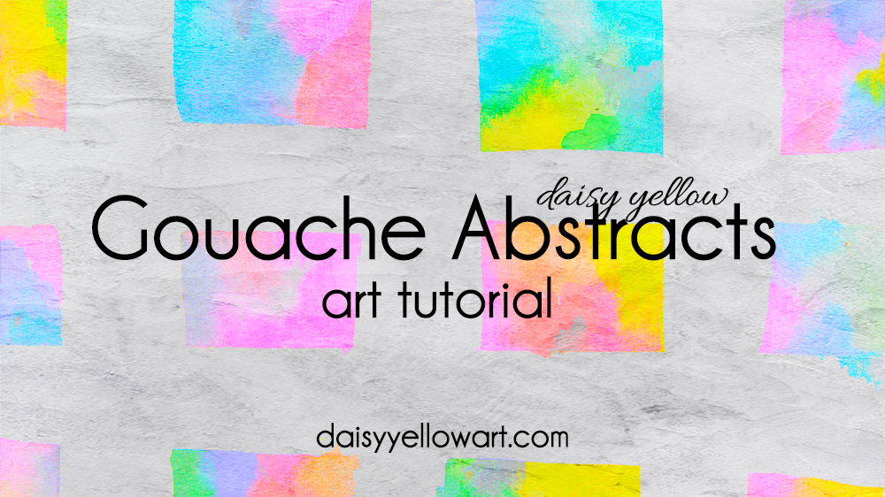 Tutorial:  Tiny Gouache Abstracts .