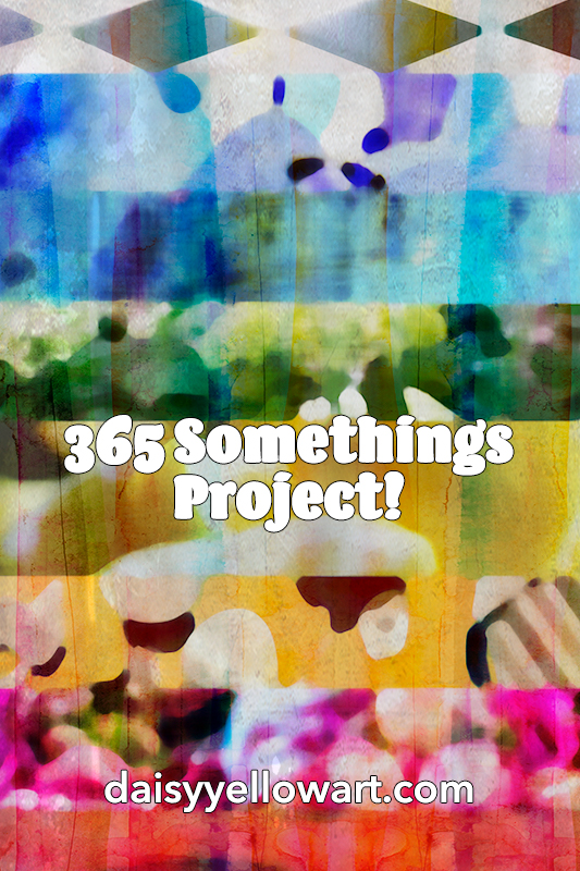 365 Somethings Project 2018 by Tammy Garcia https://daisyyellowart.com