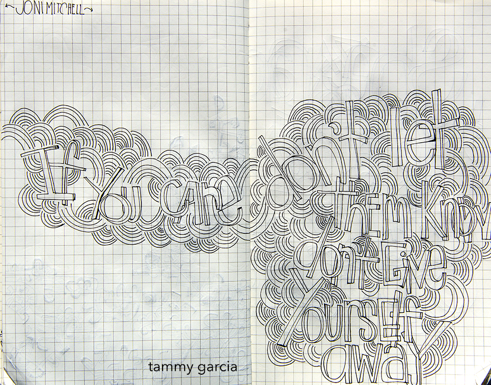 """5x8"""" hand-lettered in Moleskine journal, lyrics from Both Sides Now by Joni Mitchell."""