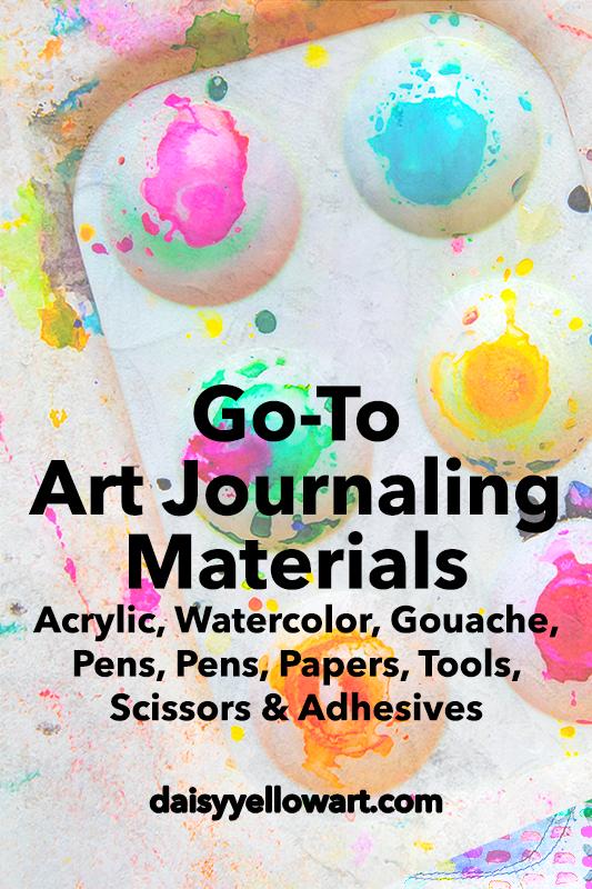 Tammy's Go-To Art Journaling Materials https://daisyyellowart.com