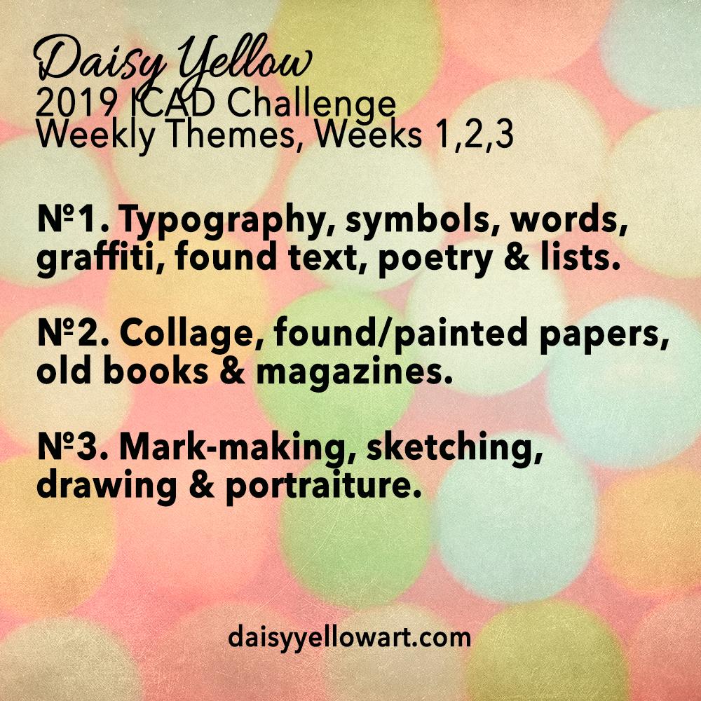 Weekly Themes ICAD 2019 Weeks 1-3
