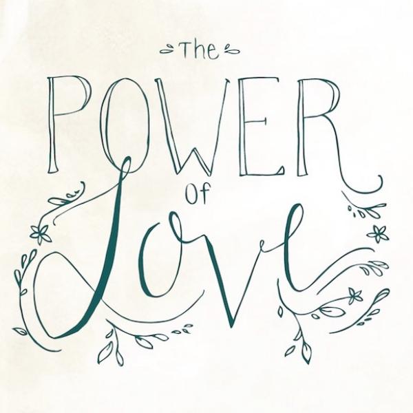 August 9 - September 30, 2015  The Power of Love