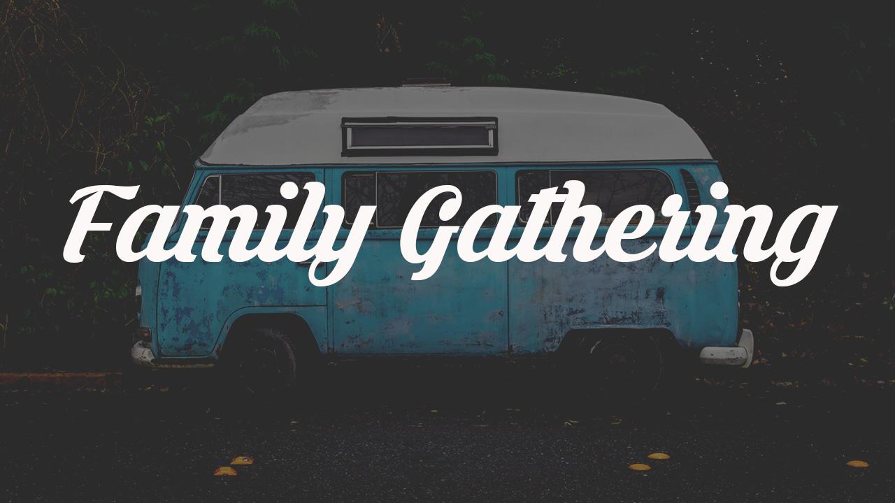 Family Gathering_NO DATE.jpg