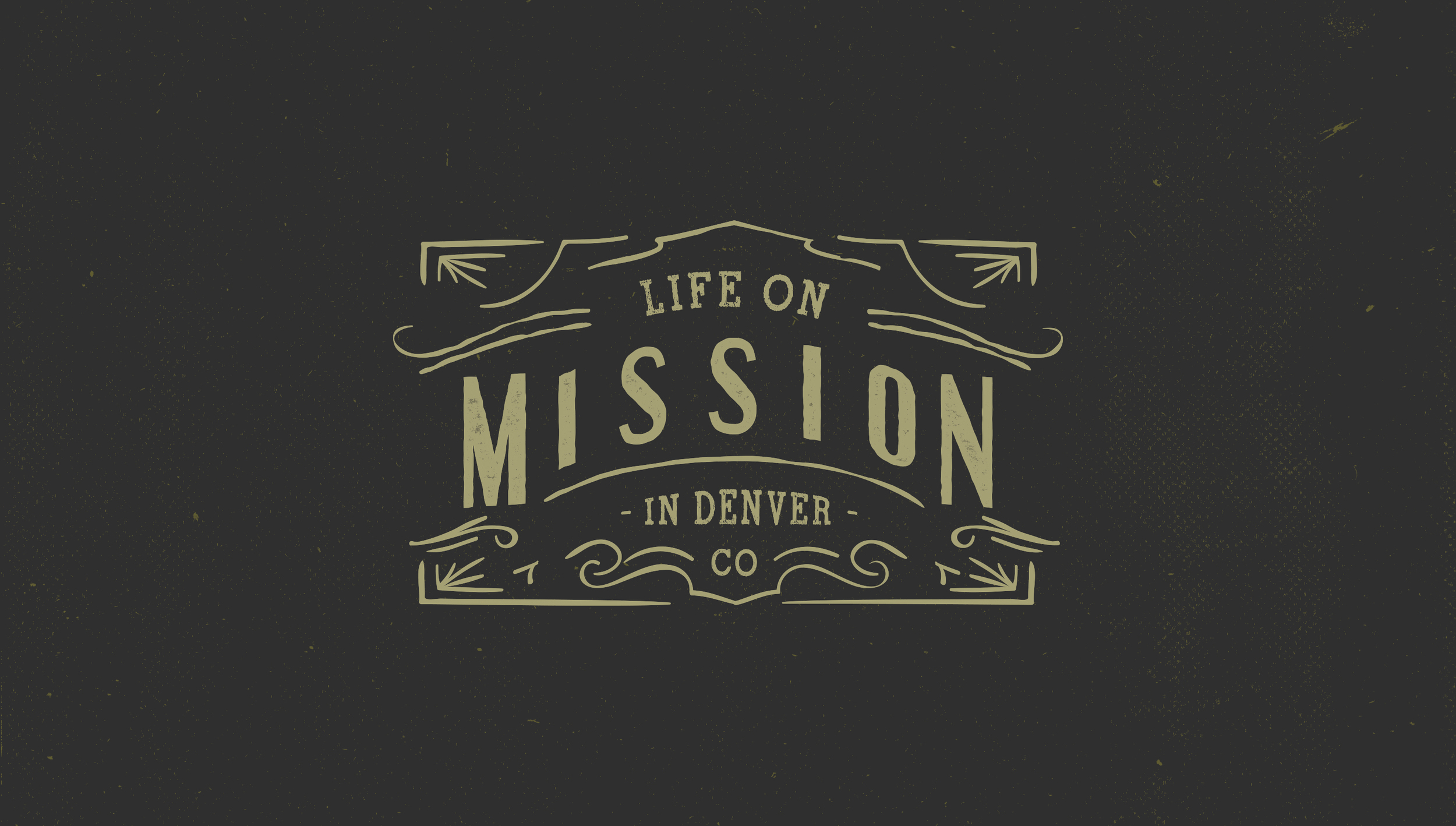 July 10 - August 7, 2016  Life on Mission