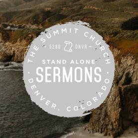 Stand Alone Sermons 2019