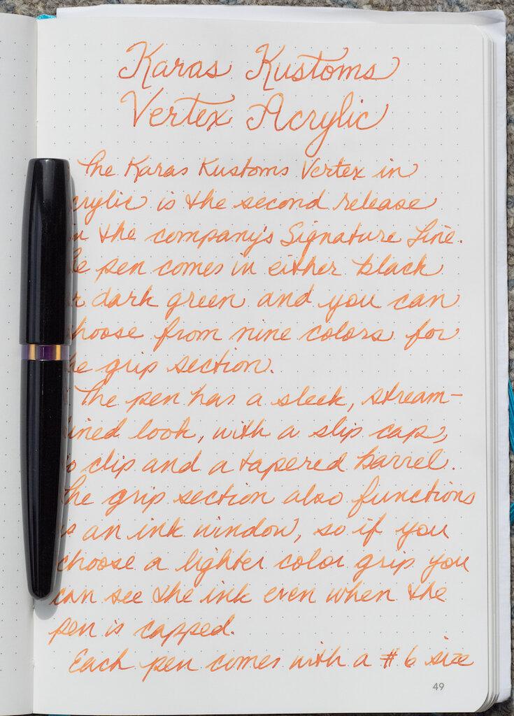 Karas Kustoms Vertex Fountain Pen Writing