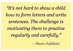 """It's not hard to show a child how to form letters, the challenge is motivating them to practice."""