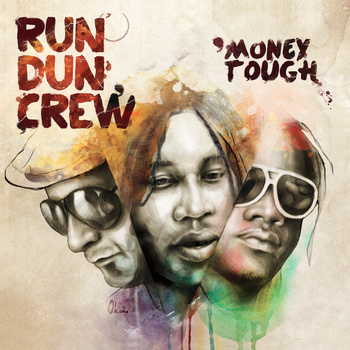 Run Dun Crew - Money Tough