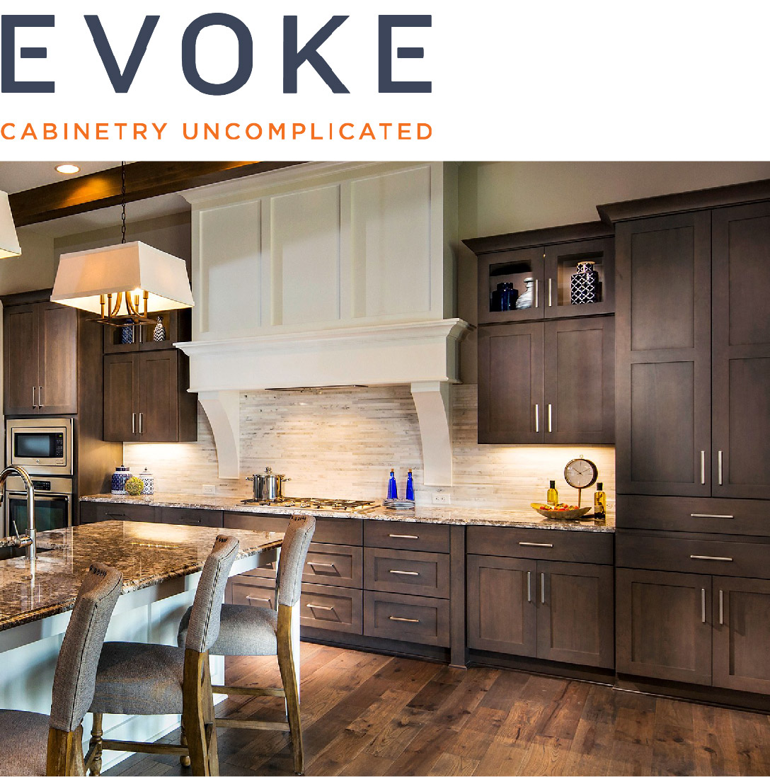 - Create the ultimate statement in your home with Evoke, handcrafted furniture grade cabinetry that is truly unique at an unbelievable value. Their furniture grade cabinetry defines its presence with a rich superior appearance, and at the heart of their look is their exclusive unsurpassed finish.