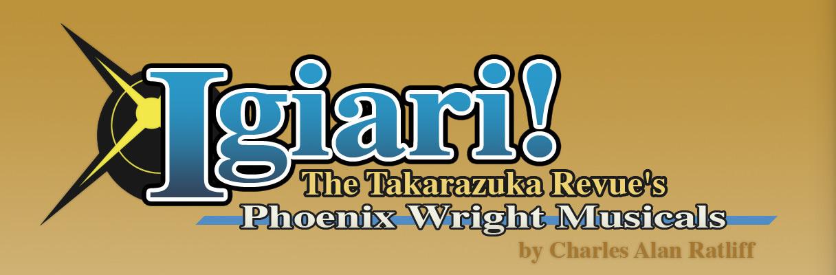 Igiari! - The Takarazuka Revue's Phoenix Wright Musicals header