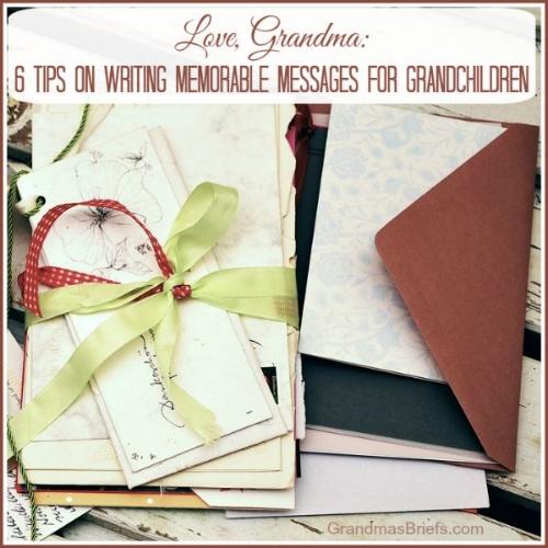 6 tips on writing memorable messages for grandchildren.jpg
