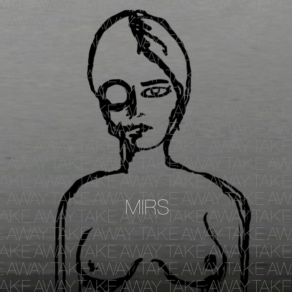 MIRS -  Take Away