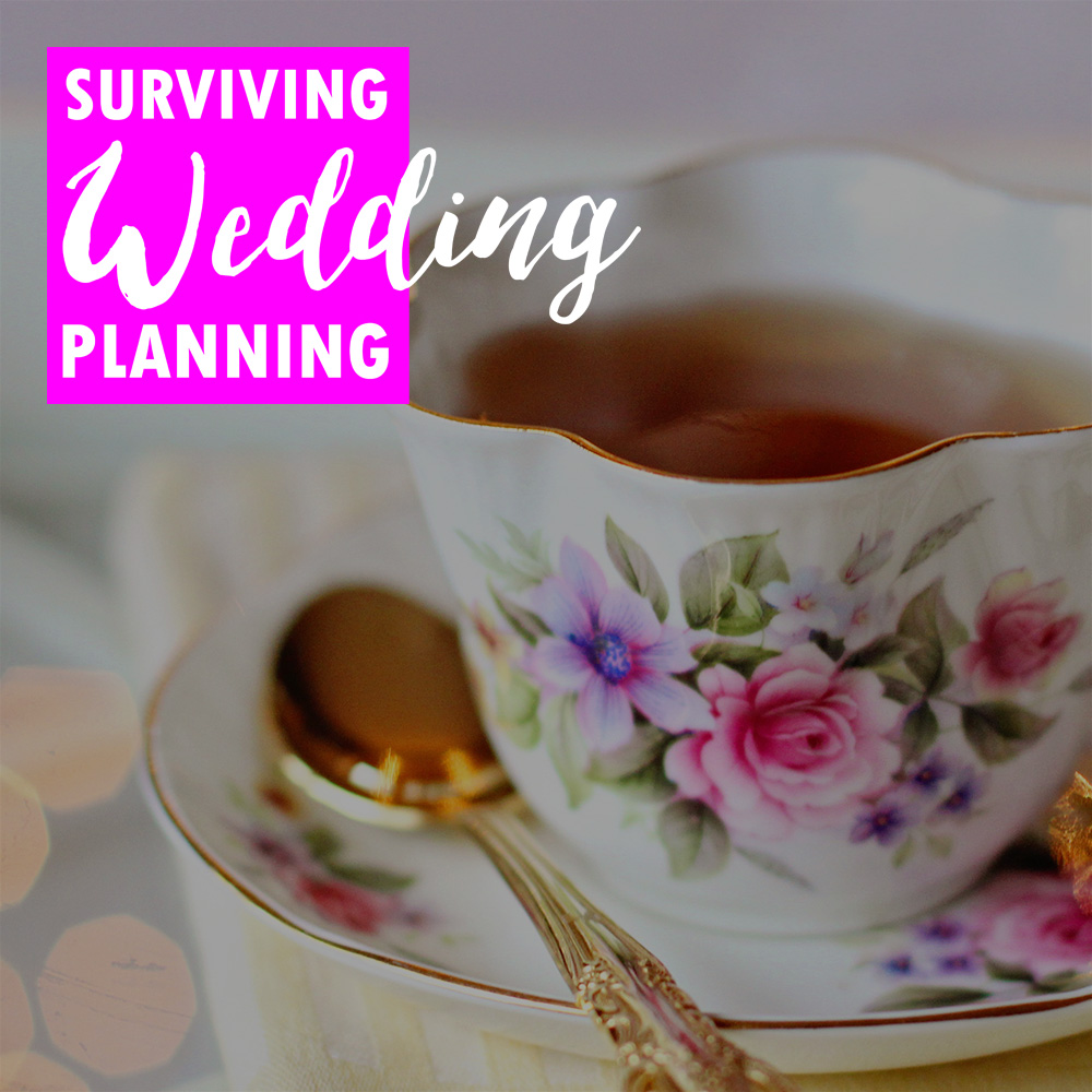 Suriving Wedding Planning - tea party.jpg