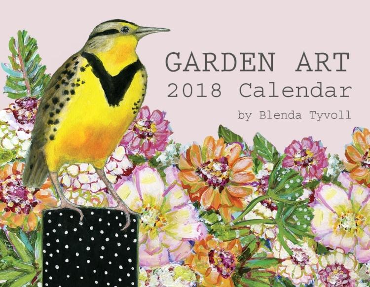 Garden Art 2018 Wall Calendar by Blenda Tyvoll