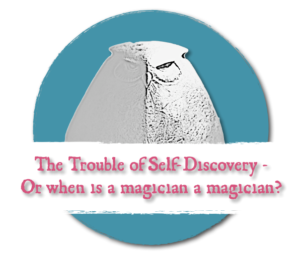 Self-Disovery and Magic