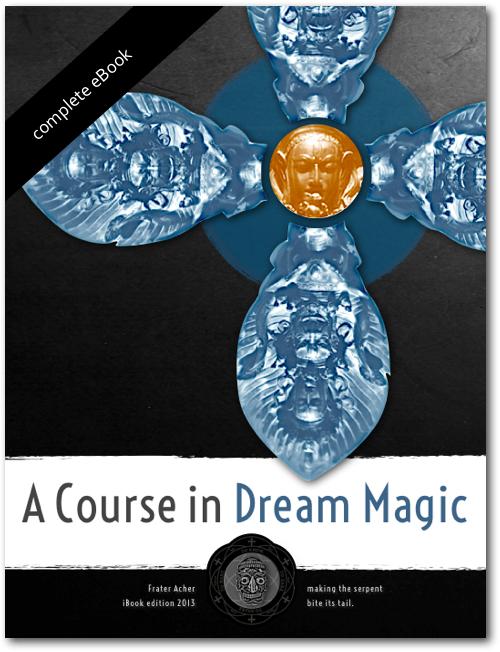 A COURSE IN DREAM MAGIC  (SALE $ 0.00 / Standard Price $ 25.00)