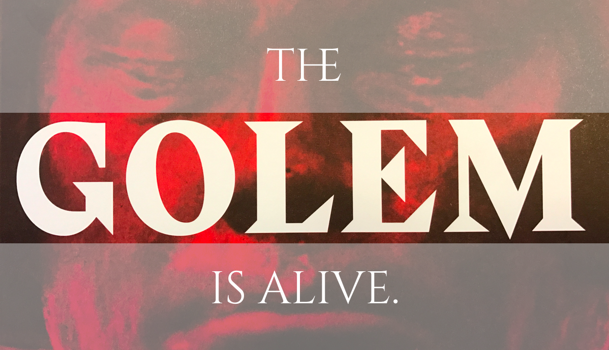 The Golem is alive.