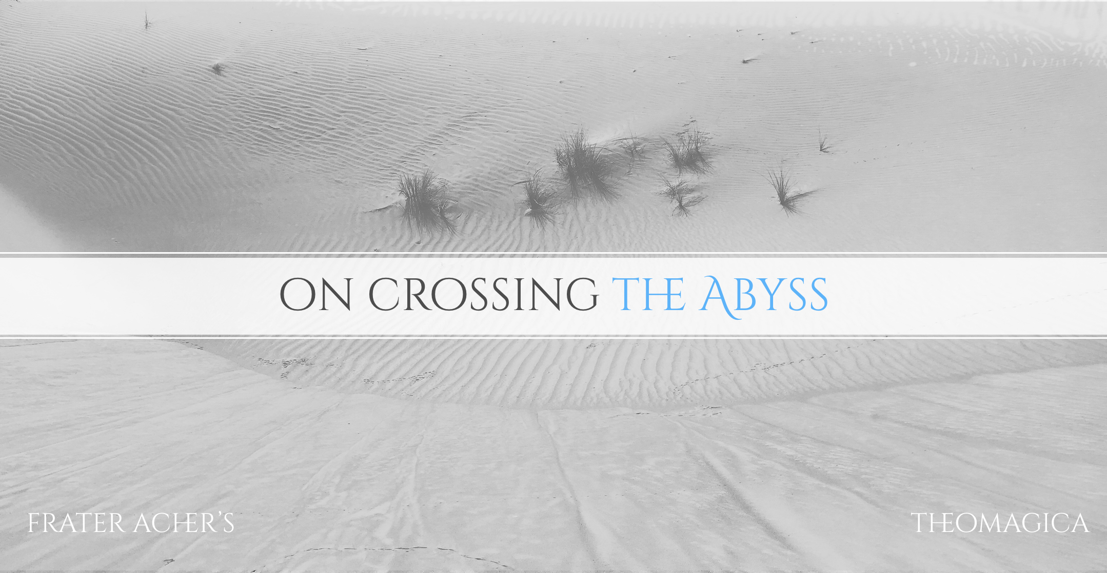 On Crossing the Abyss