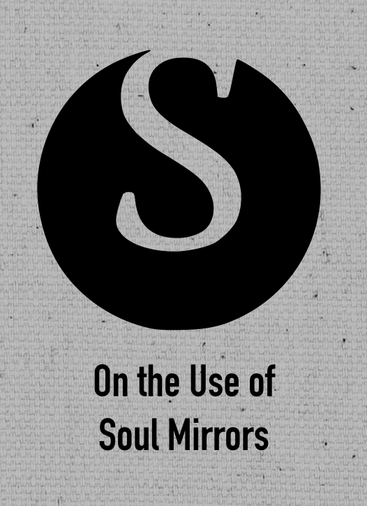 theomagica - On the Use of Soul Mirrors