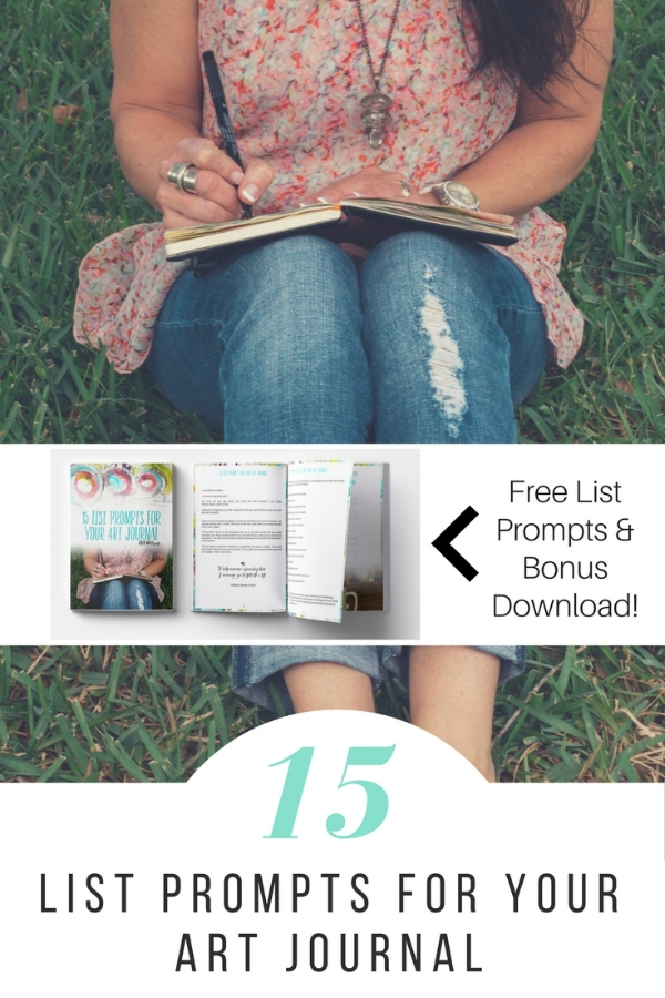 15 List Prompts for Your Art Journal by Roben-Marie Smith @robenmarie and a Free download of 21 Jump Starts for Daily Journaling #artjournaling #journaling