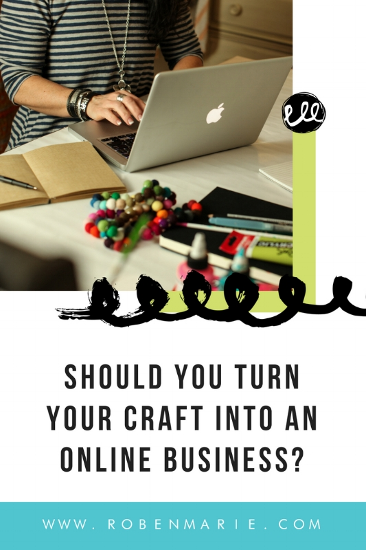 When I began my creative journey years ago, I pretty much had no idea what I was doing, but I knew I loved teaching and encouraging others so I kept at it.  My hobby soon turned into a business that I loved...still love! Read more in my article. #robenmarie #robenmariesmith #business #artbusiness #craftbusiness #artbiz #entrepreneur