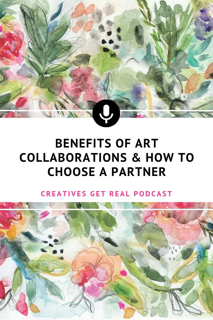 By entering into a collaboration, artists and makers can learn new techniques, reach new audiences, unite with new communities and build confidence. How should a creative choose a partner to collaborate with? Listen to the Creatives Get Real Podcast to hear an honest and inspiring chat with Roben-Marie Smith and Sandi Keene as they share their tips for entering into an art collaboration. #creatives #artisttips #artpodcast #womenartists #creativelife #collaborations