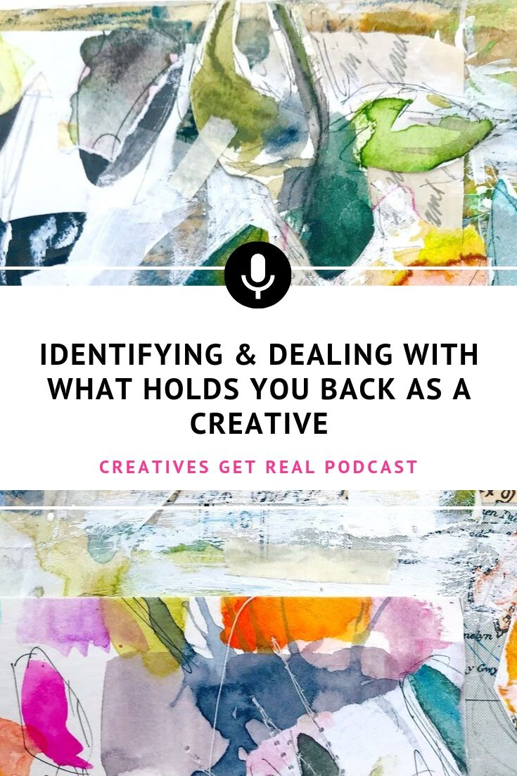 What holds you back as an artist and maker? Sometimes the hardest part is identifying the cause. Is it fear, lack of self-confidence, lack of knowledge or something else? Listen to the Creatives Get Real Podcast to hear an honest and inspiring chat with Roben-Marie Smith and Sandi Keene as they share their thoughts for conquering that fear. #creatives #artisttips #artpodcast #womenartists #creativelife #confidence