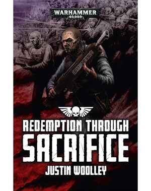 REDEMPTION THROUGH SACRIFICE - A Warhammer 40,000 storyThe world of Vandicus is in the grip of heresy. Come to liberate it are the forces of the Astra Militarum, among them the Second Rapture Penal Legion. Made up of countless criminals from across the Imperium, the penal legion – known as the
