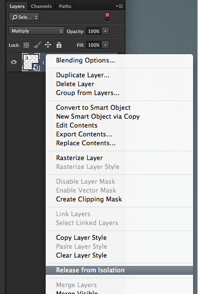 Right-click in the Layers panel to release a layer from Isolation Mode.