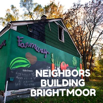 Neighbors Building Brightmoor